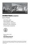 Senior Recital: Jonathan Swann, saxophone by Jonathan Swann, Jihye Suhk, Samuel Mishkin, Jacob Martinez, Brandon Printup, and Jimmy Snyder