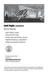 Senior Recital: Josh Inglis, saxophone by Josh Inglis, Zach Wilson, Asuria Austin, Carlos Diaz-Hernandez, Raphael DeJesus, and Grady Housworth