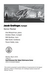 Senior Recital: Jacob Greifinger, trumpet by Jacob Greifinger, Arie Motschman, Andrew Olsen, Will Worthan, Matt Scott, and Trevor Kiefer