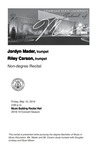 Non-degree Recital: Jordyn Mader, trumpet and Riley Carson, trumpet by Jordyn Mader and Riley Carson