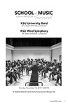 KSU University Band and KSU Wind Symphony by Joseph Scheivert and Debra Traficante