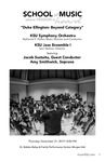 """Duke Ellington: Beyond Category"" KSU Symphony Orchestra with Jazz Ensemble I by Amy Smithwick, Jacob Sustaita, Nathaniel F. Parker, and Sam Skelton"