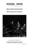 """Some of Our Favorite Tunes"": KSU Faculty Jazz Parliament by Sam Skelton, Rob Opitz, Wes Funderburk, Trey Wright, Tyrone Jackson, Marc Miller, Justin Chesarek, and Karla Harris"