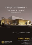 "KSU Jazz Ensemble I ""Mostly Kenton"""
