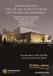 """Junior Recital: """"Out of the Loop, The Music of The Brecker Brothers"""" by Raphael de Jesus, James Snyder, Tyrone Jackson, Bill Pritchard, and Josh Baffour"""