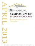 2013 - The Eighteenth Annual Symposium of Student Scholars