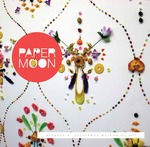 Paper Moon by Teresa Bramlette Reeves, Kirstie Tepper, and Jessica Stephenson